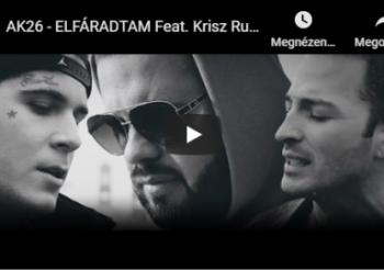 AK26 – Elfáradtam feat. Krisz Rudolf